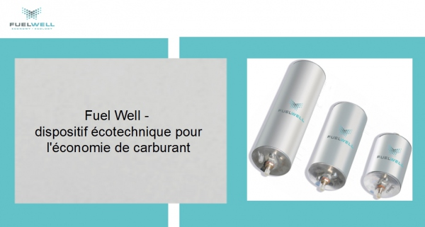 Dispositif écotechnique pour l'économie de carburant Fuel Well 8-BE